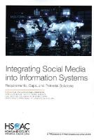 Integrating Social Media Into Information Systems: Requirements, Gaps, and Potential Solutions (Paperback)