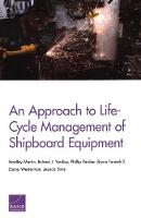 An Approach to Life-Cycle Management of Shipboard Equipment (Paperback)