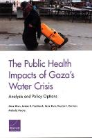 The Public Health Impacts of Gaza's Water Crisis: Analysis and Policy Options (Paperback)