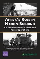 Africa's Role in Nation-Building: An Examination of African-Led Peace Operations (Paperback)