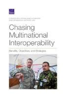Chasing Multinational Interoperability: Benefits, Objectives, and Strategies (Paperback)