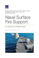 Naval Surface Fire Support: An Assessment of Requirements (Paperback)