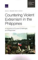 Countering Violent Extremism in the Philippines: A Snapshot of Current Challenges and Responses (Paperback)