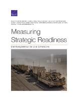 Measuring Strategic Readiness: Identifying Metrics for Core Dimensions (Paperback)