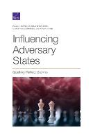 Influencing Adversary States: Quelling Perfect Storms (Paperback)