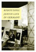 Rebuilding Jewish Life in Germany