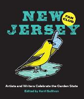 New Jersey Fan Club: 40 Voices Celebrate the Garden State (Hardback)