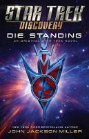 Star Trek: Discovery: Die Standing - Star Trek: Discovery 7 (Paperback)