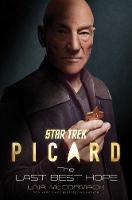 Star Trek: Picard: The Last Best Hope - Star Trek: Picard (Hardback)