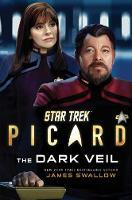 Star Trek: Picard: The Dark Veil - Star Trek: Picard 2 (Hardback)