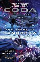 Star Trek: Coda: Book 2: The Ashes of Tomorrow - Star Trek (Paperback)