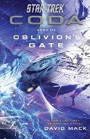 Star Trek: Coda: Book 3: Oblivion's Gate - Star Trek (Paperback)