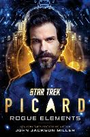 Star Trek: Picard: Rogue Elements - Star Trek: Picard 3 (Hardback)