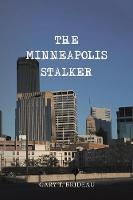 The Minneapolis Stalker (Paperback)
