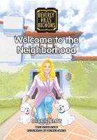 Welcome to the Neighborhood (Hardback)