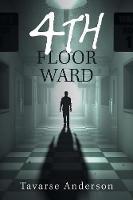 4th Floor Ward (Paperback)