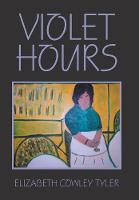 Violet Hours (Hardback)