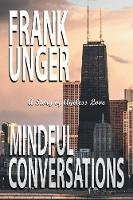Mindful Conversations: A Story of Ageless Love (Paperback)