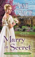 Marry In Secret: A Marriage of Convenience Romance (Paperback)