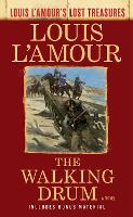 The Walking Drum: A Novel - Louis L'Amour's Lost Treasures (Paperback)