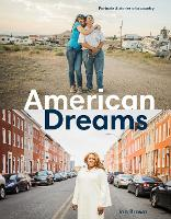 American Dreams: Portraits and Stories of a Country (Hardback)