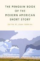 The Penguin Book Of The Modern American Short Story (Hardback)