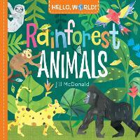 Hello, World! Rainforest Animals - Hello, World! (Board book)