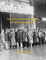 The Debt-Deflation Theory of Great Depressions (Paperback)