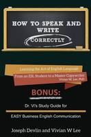 How to Speak and Write Correctly (Annotated) -- Softcover (Paperback)