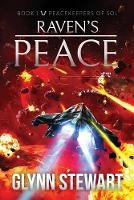 Raven's Peace - Peacekeepers of Sol 1 (Paperback)