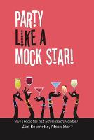 Party Like A Mock Star!