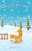 Mango's First Snow - Adventures of Mango 3 (Hardback)