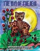 The Way of the Bear: A Story the Whole Family Colors - Family Coloring Storybooks 1 (Paperback)