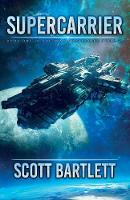 Supercarrier - Ixan Prophecies Trilogy 1 (Paperback)