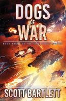 Dogs of War - Ixan Legacy 3 (Paperback)