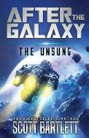 The Unsung - After the Galaxy 1 (Paperback)