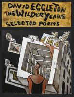The Wilder Years: Selected poems (Hardback)