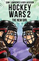 Hockey Wars 2: The New Girl - Hockey Wars 2 (Paperback)