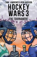 Hockey Wars 3: The Tournament - Hockey Wars 3 (Paperback)