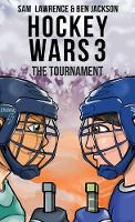 Hockey Wars 3: The Tournament - Hockey Wars 3 (Hardback)