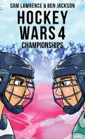 Hockey Wars 4: Championships - Hockey Wars 4 (Hardback)