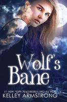 Wolf's Bane - Otherworld: Kate and Logan 1 (Paperback)
