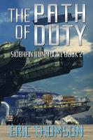 The Path of Duty - Siobhan Dunmoore 2 (Paperback)