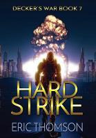 Hard Strike - Decker's War 7 (Hardback)