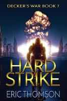 Hard Strike - Decker's War 7 (Paperback)