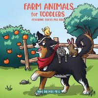 Farm Animals for Toddlers: Little Farm Life Coloring Books for Kids Ages 2-4, 6-8 - Coloring Books for Kids 10 (Paperback)