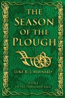 The Season of the Plough - Travalaith Saga 1 (Paperback)