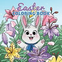 Easter Coloring Book: Easter Basket Stuffer and Books for Kids Ages 4-8 - Coloring Books for Kids 6 (Paperback)