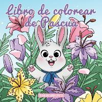 Libro de colorear de pascua: Libro de Colorear para Ninos de 4 a 8 Anos - Cuadernos Para Colorear Ninos 7 (Paperback)
