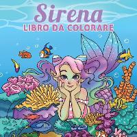 Sirena libro da colorare: Per bambini di 6-8, 9-12 anni - Coloring Books for Kids 9 (Paperback)